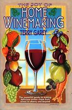 Joy of Home Wine Making by Terry A. Garey (1996, Paperback)