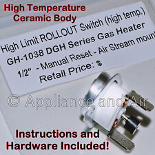 GH-1038 Rollout Switch Manual Reset for DGH Series Gas Unit Heater +Instructions