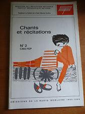 CHANTS ET RECITATIONS N°2 cm2 / FEP émissions RADIO SCOLAIRE 1965/1966 tbe