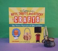 L Kramer: Nifty, Thrifty & Kitschy Crafts/handcrafts/kitsch/1950s, 1960s/America