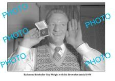 OLD 8x6 PHOTO ROY WRIGHT 1954 BROWNLOW MEDAL RICHMOND FC