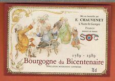 Etiquette Vin -1989.Bourgogne Du Bicentenaire -F.Chauvenet -  N°386