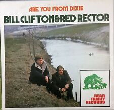 Bill Clifton & Red Rector - Are you from Dixie AUTOGRAPHED  1976 LP Bluegrass