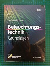 Beleuchtungstechnik: Grundlagen | Baer, Barfuß, Seifert| Buch | NEU | 4. Auflage