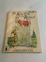 1970 The King Who Rained by Fred Gwynne Windmill Softcover