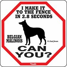 Belgian Malinois 2.8 Fence Dog Sign