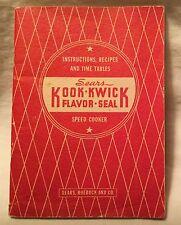 Sears Roebuck and Co. Kook-Kwick Flavor Seal Speed Cooker Owner's Manual
