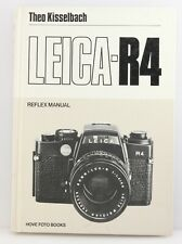 Hove Camera Manual Book for Leica R4 Camera. By Theo Kisselbach