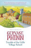 Trouble at the Little Village School: A Little Village School Novel (Little Vi,