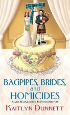 Bagpipes, Brides and Homicides Liss MacCrimmon Mystery