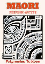 Maori Premium-Motive -  Polynesische Tattoo Vorlagen - Sketchbook Softcover Buch
