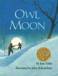 Owl Moon - Hardcover By Jane Yolen - GOOD