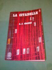 A.-J. Cronin - La citadelle - Le livre de poche (1965)