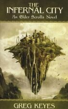 The Infernal City: An Elder Scrolls Novel (Elder Scrolls 1),Greg Keyes