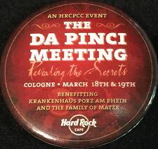 "Hard Rock Cafe COLOGNE 2006 Da Pinci ""Revealing The Secrets"" PIN Trading BUTTON"