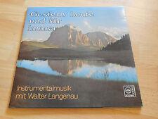 LP Walter Langenau Instrumental Musik Gestern heute und für immer Vinyl