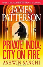 Private India: City on Fire by James Patterson, Ashwin Sanghi