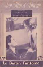 Mon Film d'Amour N° 45 - Le Baron Fantôme, Jany Holt Odette Joyeux Alain Cuny