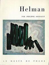 EO PHILIPPE SOUPAULT + ROBERT HELMAN + DÉDICACES  : ROBERT HELMAN