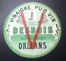 Vintage Étiquette ronde verte pour tonneau DESBOIS ORLéANS VINAIGRE PUR VIN