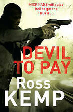 Devil to Pay, By Ross Kemp,in Used but Acceptable condition