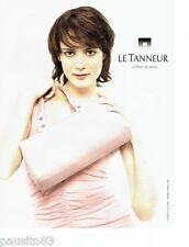 PUBLICITE ADVERTISING 116  2004   le sac femme par Le Tanneur