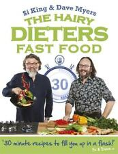 The Hairy Dieters: Fast Food (Hairy Bikers), Myers, Dave, King, Si, Hairy Bikers