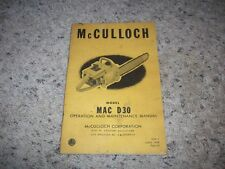 1958? MCCULLOCH CHAIN SAW- MODEL -MAC D30 -OWNERS  MANUAL