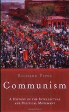 Communism: A History of the Intellectual and Political Movement,Richard Pipes