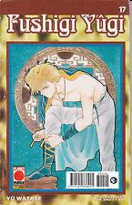 FUSHIGI YUGI  n° 17 - ed. Planet Manga