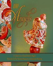 100 Angels : A Collection of Hand Painted Angels (2011, Mixed Media) BRAND NEW