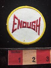 Word Patch - ENOUGH - Bold & Spunky 72YB