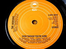 "THE JACKSONS - EVEN THOUGH YOU'RE GONE  7"" VINYL"