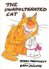 The Unadulterated Cat,Terry Pratchett, Gray Jolliffe