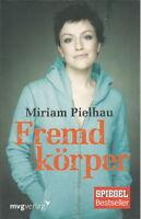 Erinnerungen & Erfahrungen + Miriam Pielhau + Fremdkörper + Krebs Krebsdiagnose