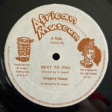 GREGORY ISAACS Next To You / A Few Words AFRICAN MUSEUM