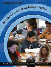Words Their Way: Word Sorts for Derivational Relations Spellers, 2nd Edition