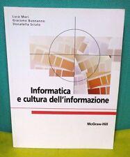 Mari Buonanno Sciuto INFORMATICA E CULTURA DELL'INFORMAZIONE - McGraw Hill 2007