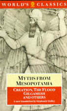 Myths from Mesopotamia: Creation, the Flood, Gilgamesh and Others (World's Class