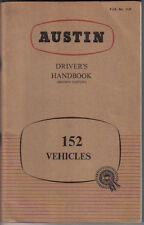 Austin 152 Vehicles Original Drivers Handbook 1957 (J2 predecessor) No. 1329