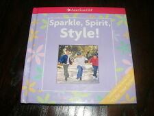 American Girl Sparkle, Spirit, Style! HB book with CD (untested) self confidence