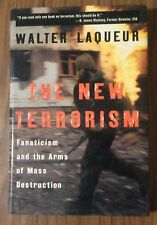 The New Terrorism: Fanaticism and the Arms of Mass Destruction by Walter Laqueur