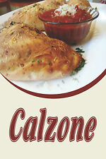 """CALZONE 12""""x18"""" STORE PIZZA RETAIL FOOD COUNTER SIGN"""
