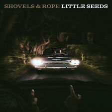 Shovels & Rope - Little Seeds [New CD]