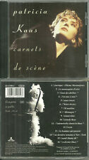"CD - PATRICIA KAAS : PATRICIA KAAS : EN CONCERT LIVE "" CARNETS DE SCENE """