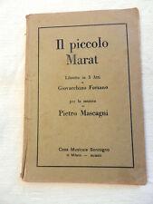 IL PICCOLO MARAT Forzano mascagni Sonzogno Milano 1921 Libretto Opera