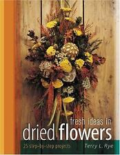 Fresh Ideas in Dried Flowers-ExLibrary