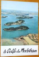 Michel de Galzain : LE GOLFE DU MORBIHAN 1970 histoire tourisme Bretagne