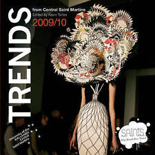 Trends 09/10: Forecasting with Central Saint Martins by Pavilion Books...
