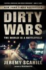 NEW Dirty Wars: The World Is a Battlefield by Jeremy Scahill
